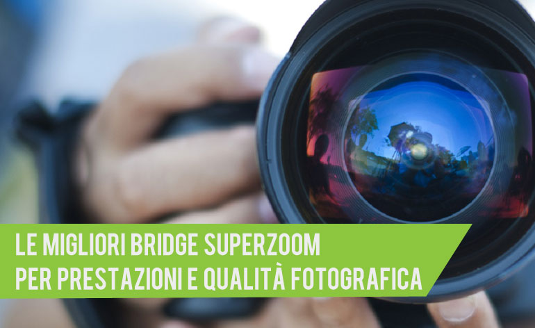 migliore bridge superzoom