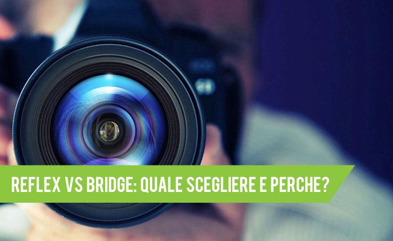 reflex vs bridge